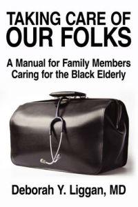 Taking Care of Our Folks