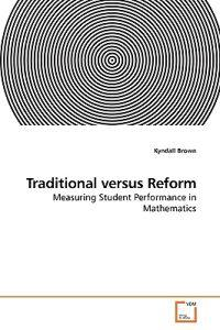 Traditional Versus Reform