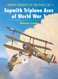 Sopwith Triplanes Aces of World War 1