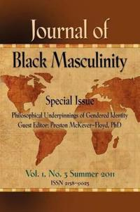 Journal of Black Masculinity, Summer 2011