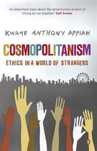 Cosmopolitanism - ethics in a world of strangers