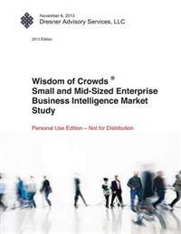 Wisdom of Crowds Small & Mid-Sized Enterprise Business Intelligence Market Study