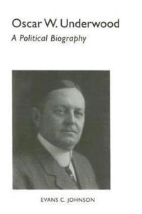 Oscar W. Underwood