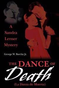 LA Danza De Muerta/the Dance of Death