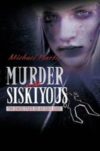 Murder in the Siskiyous