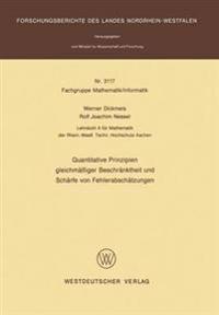 Quantitative Prinzipien Gleichmäßiger Beschränktheit Und Schärfe Von Fehlerabschätzungen