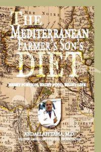 The Mediterranean Farmer's Son's Diet
