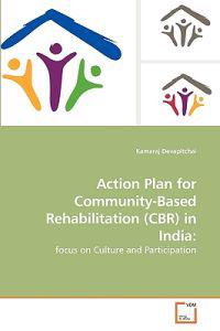 Action Plan for Community-Based Rehabilitation (Cbr) in India