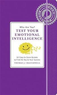 Who Are You? Test Your Emotional Intelligence