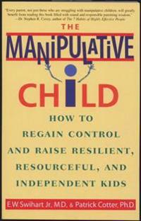 The Manipulative Child