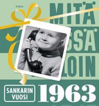 Mitä missä milloin 1963