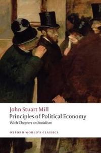 Principles of Political Economy: And Chapters on Socialism