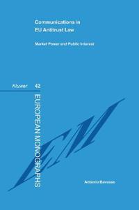 Communications in Eu Antitrust Law