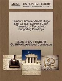 Leman V. Krentler-Arnold Hinge Last Co U.S. Supreme Court Transcript of Record with Supporting Pleadings