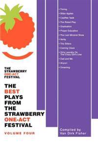 The Best Plays from the Strawberry One-a
