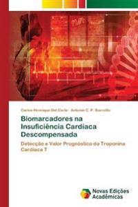 Biomarcadores Na Insuficiencia Cardiaca Descompensada