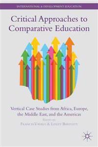 Critical Approaches to Comparative Education