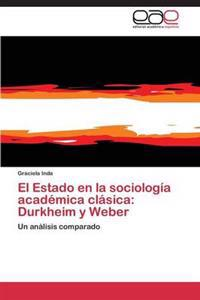 El Estado En La Sociologia Academica Clasica