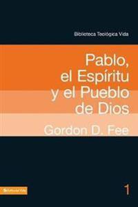 Btv # 01: Pablo, El Esp�ritu y El Pueblo de Dios