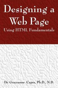 Designing a Webpage Using HTML Fundamentals