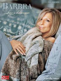 Barbra Streisand: Love Is the Answer