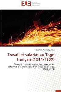 Travail Et Salariat Au Togo Franaais (1914-1939)