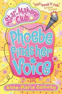 Phoebe finds her voice
