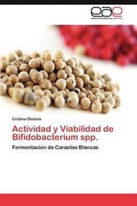 Actividad y Viabilidad de Bifidobacterium Spp.