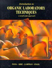Introduction to Organic Lab Technology: Small Scale Approach