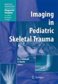 Imaging in Pediatric Skeletal Trauma