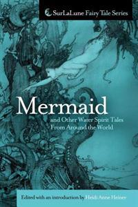 Mermaid and Other Water Spirit Tales from Around the World