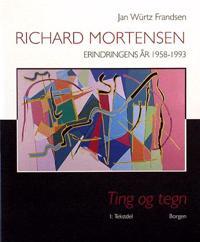 Richard Mortensen-Erindringens år 1958-1993