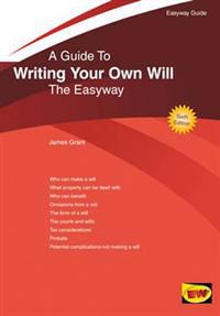 Guide to writing your own will - the easyway