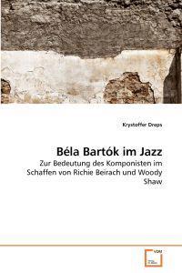 Bela Bartok Im Jazz