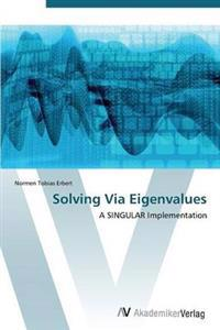 Solving Via Eigenvalues