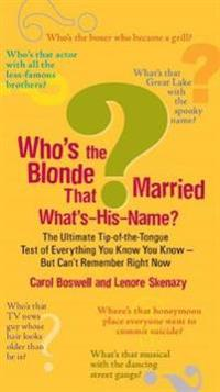 Who's the Blonde That Married What's-His-Name?