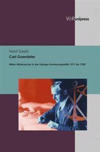 Carl Goerdeler: Die Kommunalpolitischen Leistungen Von Hitlers Widersacher in Solingen Von 1911 Bis 1920