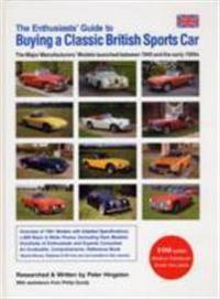 Enthusiasts guide to buying a classic british sports car - the major manufa