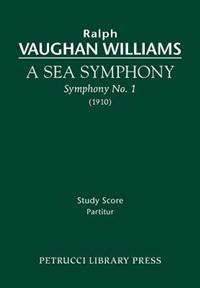 A Sea Symphony: Study Score