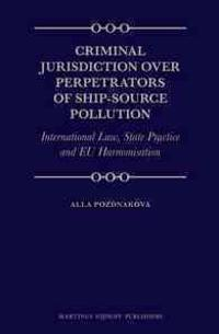 Criminal Jurisdiction over Perpetrators of Ship-source Pollution