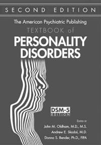 The American Psychiatric Publishing Textbook of Personality Disorders, Second Edition