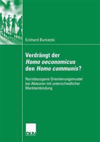 Verdr ngt Der Homo Oeconomicus Den Homo Communis?