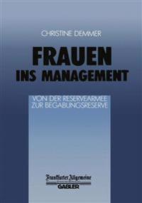 Frauen Ins Management Von Der Reservearmee Zur Begabungsreserve