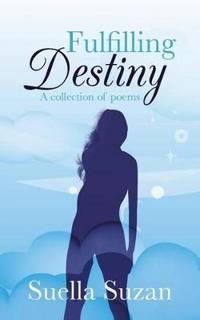 Fulfilling Destiny