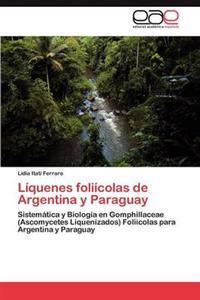 Liquenes Foliicolas de Argentina y Paraguay
