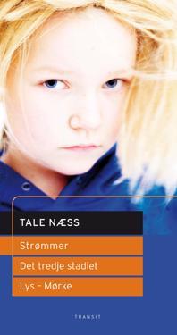 Strømmer ; Det tredje stadiet ; Lys - mørke : scenetekster - Tale Næss pdf epub