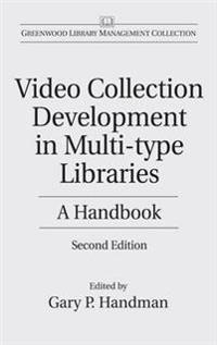 Video Collection Development in Multi-Type Libraries