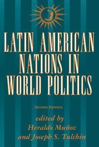 Latin American Nations in World Politics