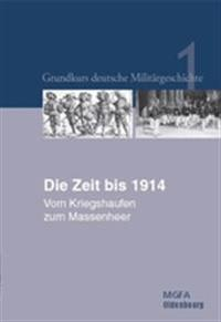 Die Zeit Bis 1914