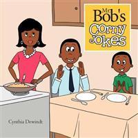 Mr. Bob's Corny Jokes